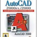 AutoCAD 2000 PL/2000 dla użytkowników poprzednich wersji