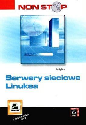 Książka serwery sieciowe Linuksa o numerze ISBN 8372790108, autor Craig Hunt, wydawnictwo Mikom.