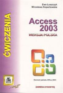 Książka Ćwiczenia z... Microsoft Access 2003 o numerze ISBN 8372793913. Autor Ewa Łuszczyk, Mirosława Kopertowska, wydawnictw Mikom.
