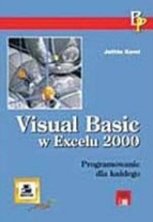Książka Visual Basic w Excelu 200 = Programowanie dla każdego. VBA w Excelu dla wszystkich. Autor Julitta Korol, wydawnictwo Mikom.