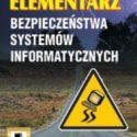 Elementarz bezpieczeństwa systemów informatycznych