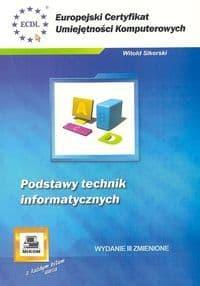 Książka Podstawy Technik Informatycznych jako kurs ECDL na egzamin na Europejski Certyfikat Umiejętności Komputerowych o numerze ISBN 8372794014. Autor Witold Sikorski, wydawnictwo Mikom.